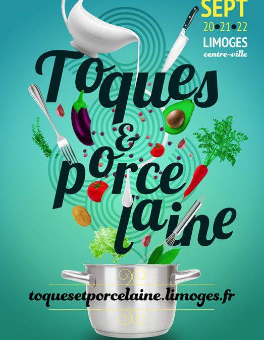 Toques et Porcelaine – du 20 au 22 Septembre 2019 à Limoges